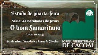 Série: As Parábolas de Jesus - O bom Samaritano