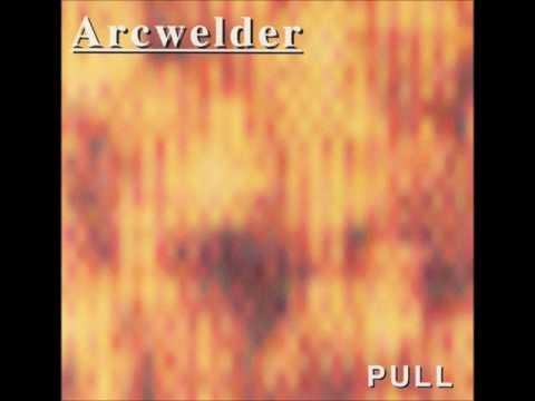 Arcwelder   Pull