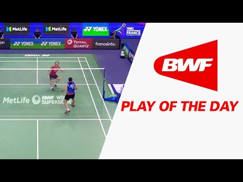 Play Of The Day | Badminton F - Yonex French Open 2017