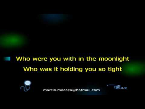 Dollar   Who Were You With In The Moonlight - Karaoke