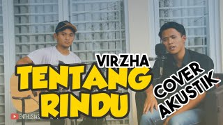 Download VIRZHA - TENTANG RINDU - Cover Akustik 🎶
