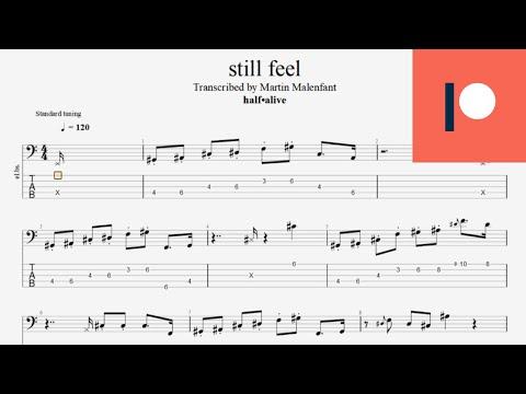 half•alive - still feel (bass tab)