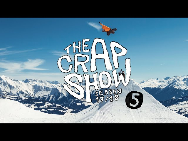 The Crap Show 2018 #5 LAAX // Pleasure Spring Session