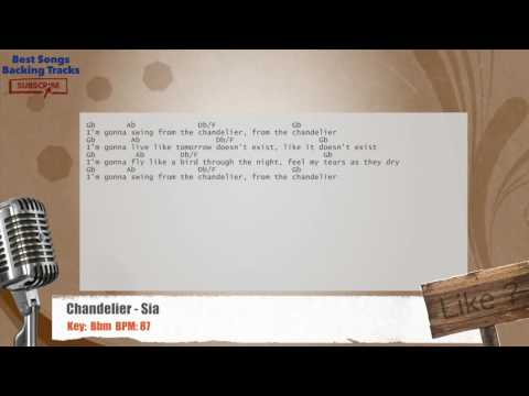 Chandelier - Sia Vocal Backing Track with chords and lyrics