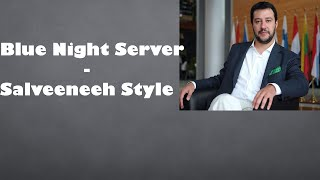 Blue Night Server - BORDELLO SALVEENEE STYLE