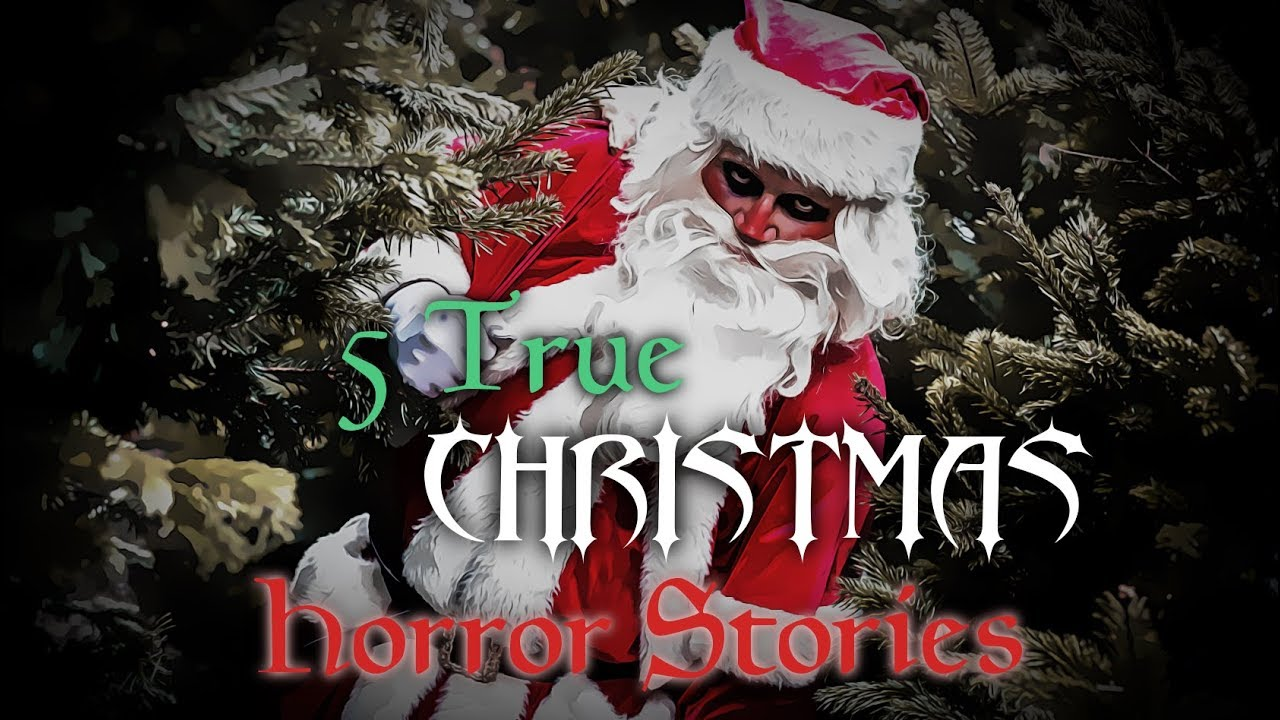 5 true scary christmas stories best stories from lets not meet - Best Christmas Stories