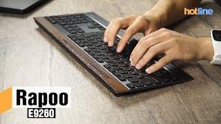 Rapoo E9260 — обзор беспроводной клавиатуры