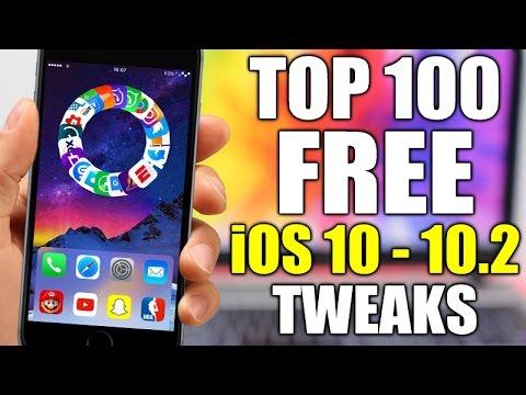 TOP 100 FREE iOS 10 - 10.2 Jailbreak Tweaks