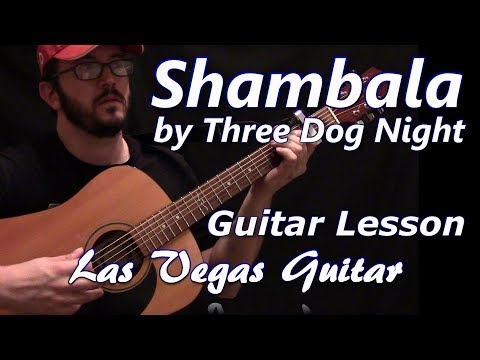Shambala by Three Dog Night Guitar Lesson