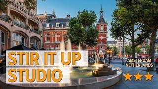 Stir It Up Studio hotel review Hotels in Amsterdam Netherlands Hotels