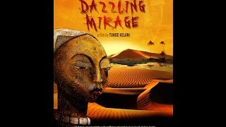 Episode 2 - Follow us Behind d Scenes. Tunde Kelani' s 2013 new film Dazzling Mirage