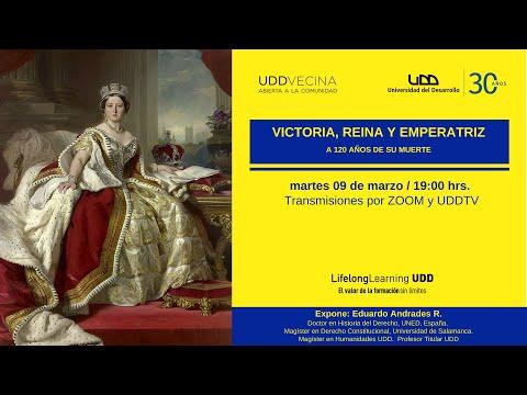 Victoria, reina y emperatriz: A 120 años de su muerte