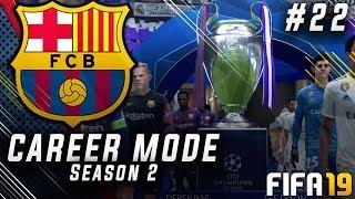 FIFA 19 Barcelona Career Mode EP22 - El Clásico Champions League Final!! Season Finale!!
