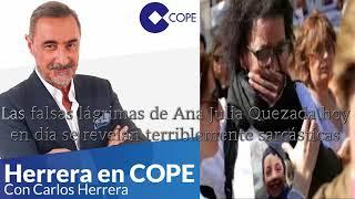 HERRERA A LAS 8: Las falsas lágrimas de Ana Julia Quezada