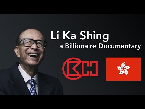 Li Ka Shing - Billionaire Documentary - Investments, Entrepreneurship, Real Estate, Hong Kong
