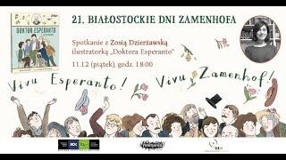 Zosia Dzierżawska: Doktor Esperanto i język nadziei