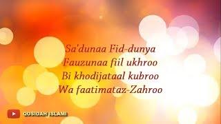 Qosidah Sa'duna Fiddunya (Lirik)