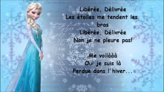 La Reine Des Neiges Liberée Délivrée Paroles