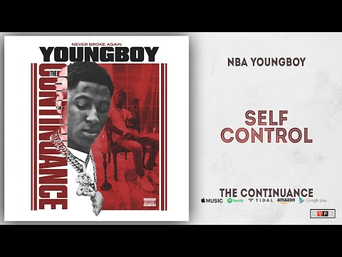 NBA YoungBoy - Self Control (The Continuance)