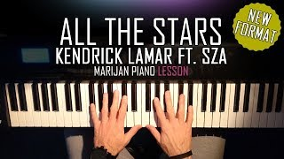 How To Play: Kendrick Lamar ft. SZA - All The Stars | Piano Tutorial Lesson + Sheets
