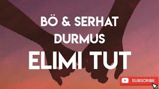 BÖ & Serhat Durmus - Elimi Tut (ft. Ecem Telli) [Bass Boosted]