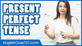 Present Perfect Tense - Learn English Grammar