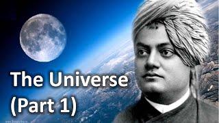 On Universe and yourself - Swami Vivekananda