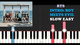 BTS - Intro : Boy Meets Evil (SLOW EASY PIANO TUTORIAL)