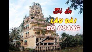Bí ẩn lâu đài đẹp như Cung Điện bị bỏ hoang ở Tiền Giang