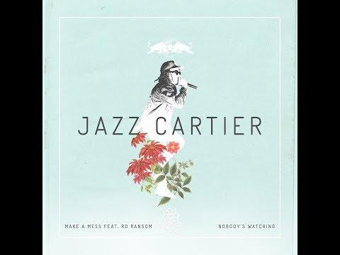 Jazz Cartier x Ro Ransom - Make A Mess