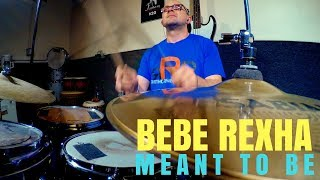 """BEBE REXHA """"MEANT TO BE"""" ft FLORIDA GEORGIA LINE - DRUM COVER"""