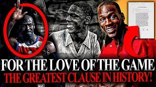 The greatest clause in nba history! michael jordan 'love of the game'.