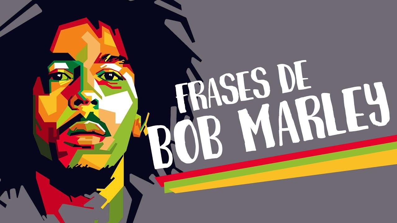 Frases Bob Marley Tumblr: As 10 Mais Belas Frases De Bob Marley