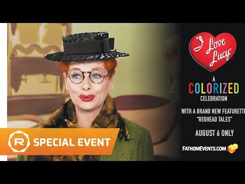 I Love Lucy: A Colorized Celebration FATHOM Event (2019) -- Regal [HD]
