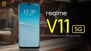 Realme V11 5G Price, Official Look, Camera, Design, Specifications, 6GB RAM, Features