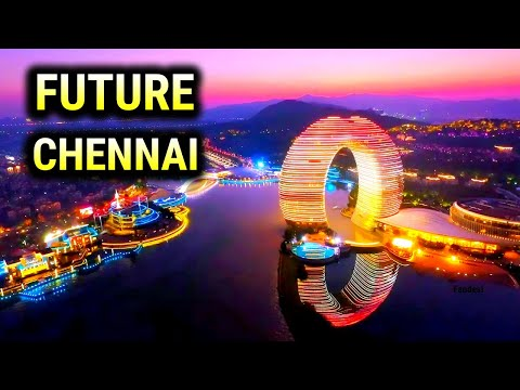 Top Biggest Future Projects In CHENNAI