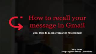 Gmail Undo Send - Recall message even after 30 seconds