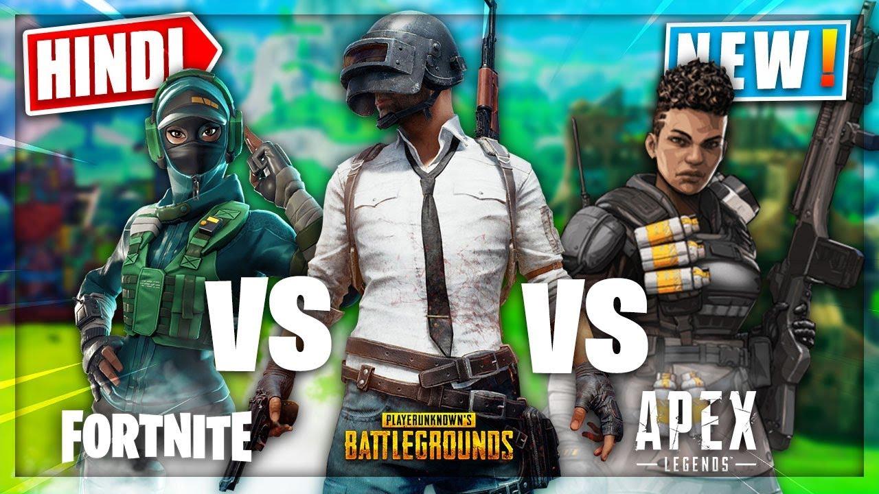 apex legends vs fortnite vs pubg which is best game full comparison in hindi - pubg fortnite apex