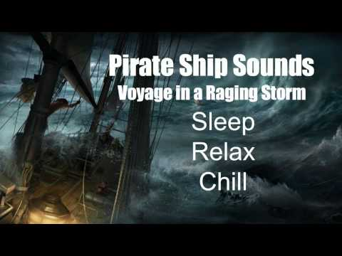 Pirate Ship Sounds - Voyage in a Raging Storm - Rain  - Thunder - Wind - Sleep