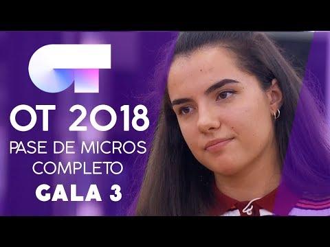 PRIMER PASE DE MICROS | Gala 3 | OT 2018