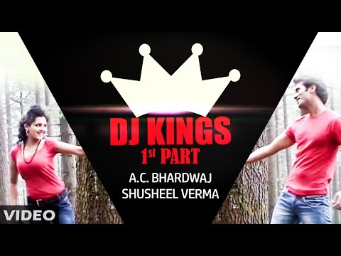 DJ King | Himachali Video Song | A.C. Bhardwaj, Shusheel Verma | SMS NIRSU