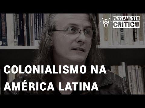 Programa Pensamento Crítico: Colonialismo na América Latina (E27)