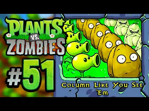 Column Like You See 'Em || Plants vs. Zombies