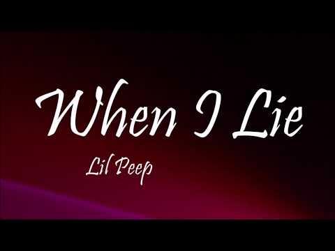 Lil Peep - When I Lie (Lyrics)