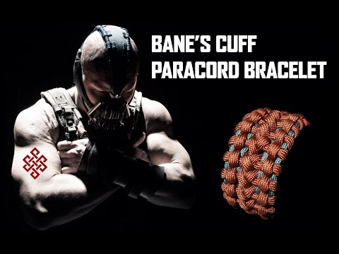 How to Make the Bane's Cuff Paracord Bracelet Tutorial