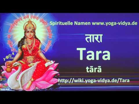 Tara  als Spiritueller Name - Übersetzung aus dem Sanskrit und Erläuterung