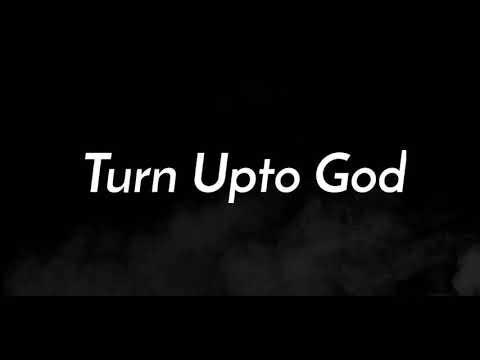 TRUE SPIRIT - Turn Upto God (Lyric Video)