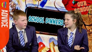 Our School students on... School Dinners
