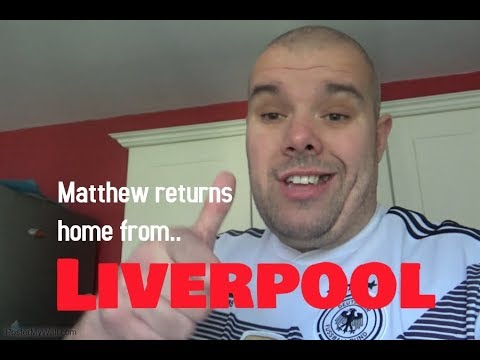 MATTHEW RETURNS HOME FROM LIVERPOOL.