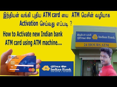 New indian bank atm card activation in ATM Machine tamil /Tech and Technics